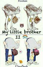 I love you My Little brother (2)♥~ ChanBaek/BaekYeol by channie_byun_28