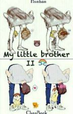 My Little brother (2)♥~ ChanBaek/BaekYeol by Channie_byun_28