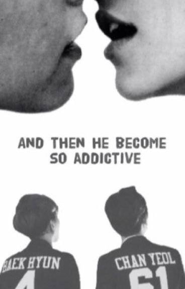 And then he became so addictive