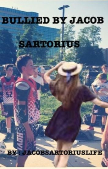 Bullied by Jacob Sartorius // J.S fan fiction