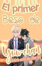 • El Primer Beso De Yuu-chan • by YlemDzz