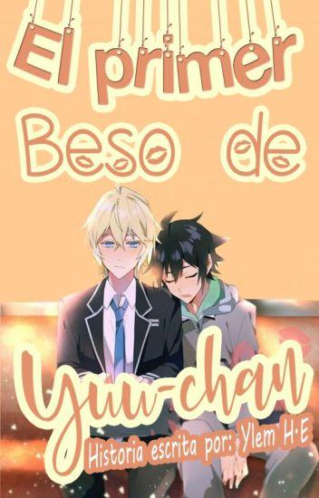• El Primer Beso De Yuu-chan •