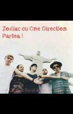 Zodiac cu One Direction Partea I by Norisor1D