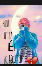 Solo Queda El Recuerdo ....  by kpoper1801_de_bts