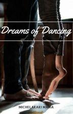Dreams of Dancing... by Mariana_Nikolaidou