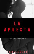 La Apuesta by eltraserodelay