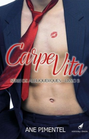CARPE VITA - Os Albuquerque's III
