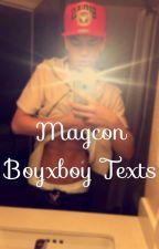 Magcon boyxboy texts by MatthewWilkStyles