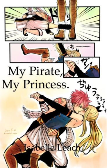 My Pirate, my Princess.