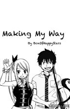 Making my way by BoxOfHappyStars