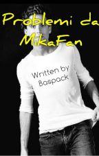Problemi da MikaFan by Baspack