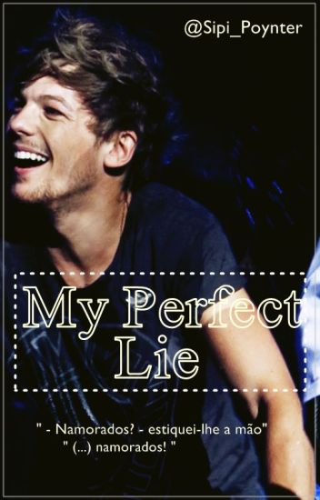 My Perfect Lie [LT] Terminada
