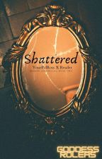 Shattered {YourPalRoss X Reader} [EDITING] by Scattered_Memories