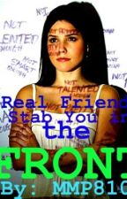Real Friends Stab You in the Front by MMP810