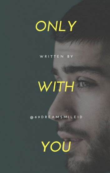 Only With You || Z.M