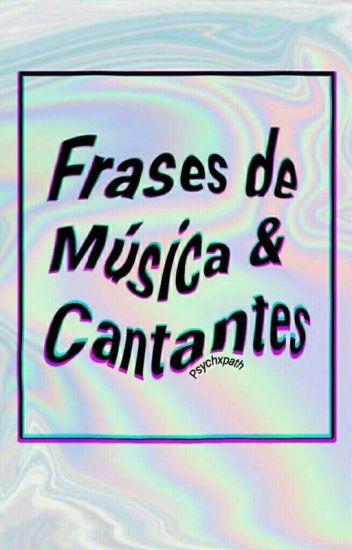 Frases De Música Y Cantantes Kris Wattpad