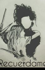 Recuerdame♥⇨(El joven manos de tijeras). by Beetlejuicegirl_