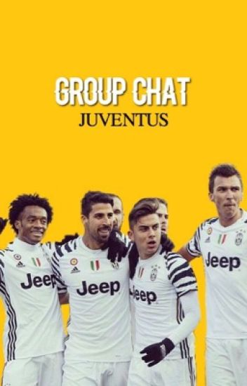 group chat / juventus