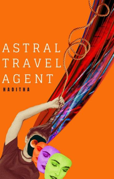 ASTRAL TRAVEL AGENT