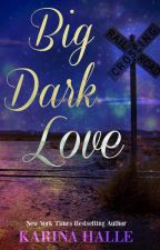 Big Dark Love by khalle