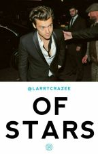 Of Stars || H.S.  #Wattys2016 by LarryCrazee