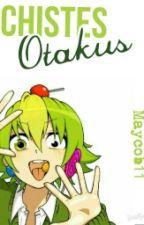Chistes Otakus by maycob11