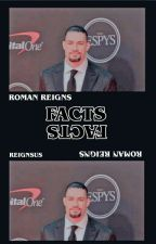 roman reigns facts  by reignsus