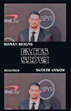 roman reigns facts  by josephanoai-