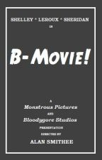 B-Movie by MiloshPetrik