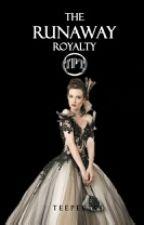 The Runaway Royalty (Royalty Series #1)   by TeePeeTee
