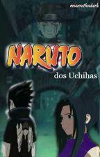 Naruto :dos Uchihas by mizorethedark