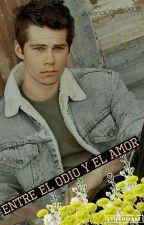 ◆Entre El Odio Y El Amor ◆||DO'B||  (Actualizaciones lentas) by Milenacastillo2002