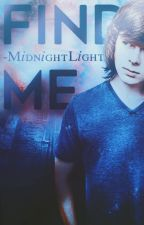 Find Me.|Carl Grimes. by -MidnightLight