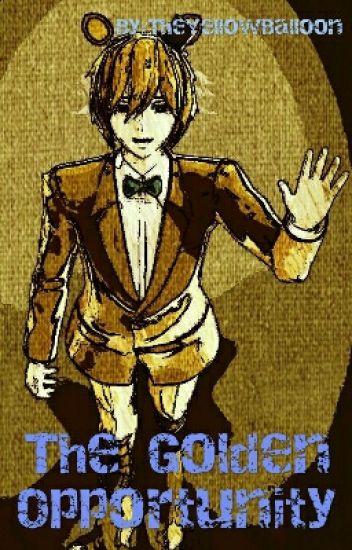 The Golden Opportunity (Goldie X Reader Sequel)