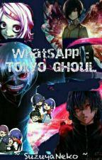 Whatsapp:Tokyo Ghoul by SuzuyaNeko
