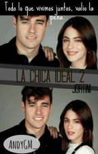 La Chica Ideal.- Jortini. [#2] by AndyGM_