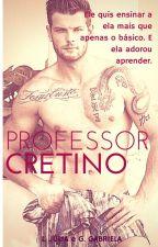 Professor Cretino by Hotces
