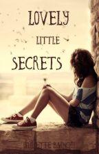 Lovely Little Secrets by JulietteBianchi