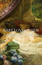 baby loves when daddy gets high {traducción al español} by MePlusNiall