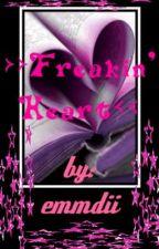 >> Freakin' Heart << (ON HOLD) by emmdii