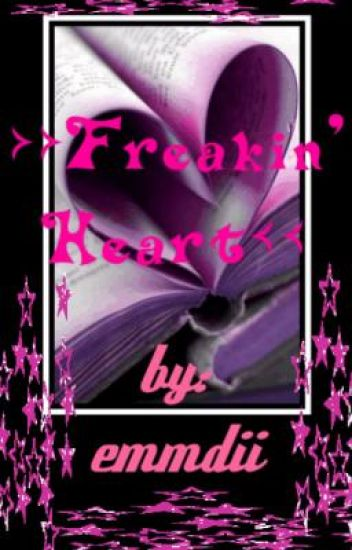 >> Freakin' Heart << (ON HOLD)