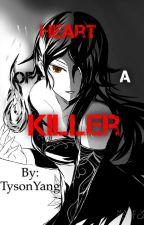 Heart Of A Killer : A Cinder Fall Fanfic! #RWBYWATTIES by TysonYang