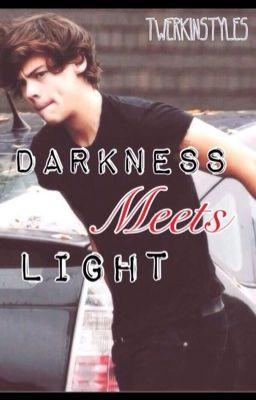 Darkness Meets Light