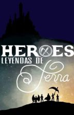 Héroes: Leyendas de Terra #FDA17 by hybrid235