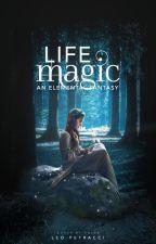 Life Magic by Leoduhvinci