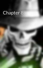 Chapter 8 by AlfieStix