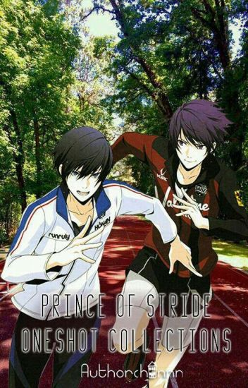 Prince Of Stride Alternative (Various x Reader)