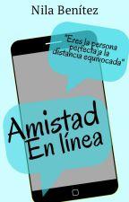Amistad en Línea [Terminada] {En Línea #1} by Nila_Benitez