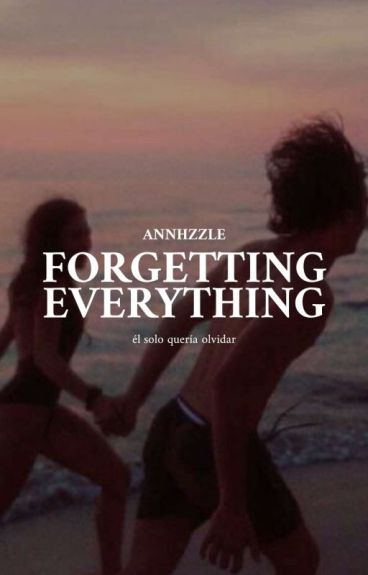 Forgetting everything |j.b|