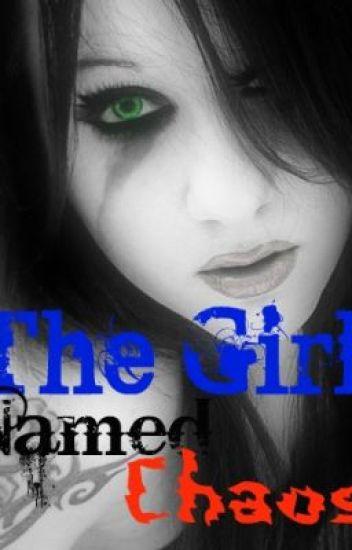 The Girl Named Chaos